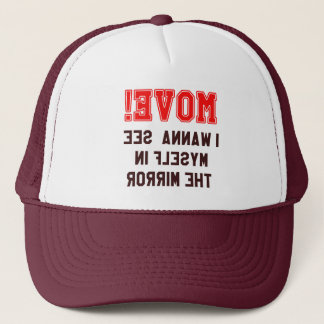 Move! Captioned Trucker Hat
