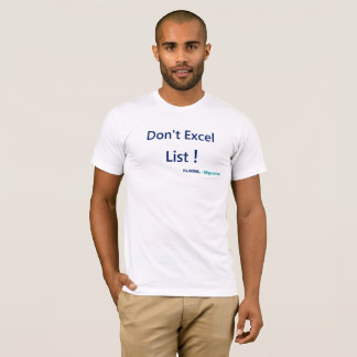 Move from Excel to the SharePoint list T-Shirt