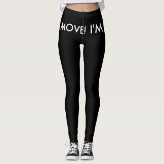 Move! I'm Gay Leggings