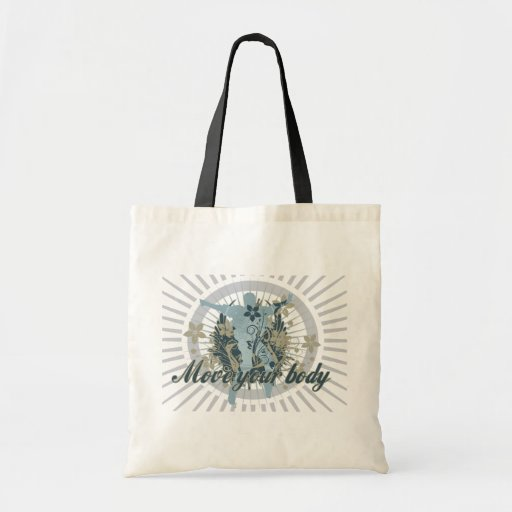Move Your Body Dance Tshirts and Gifts Canvas Bags