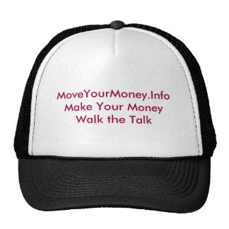 MoveYourMoney.InfoMake Your Money Walk the Talk Cap