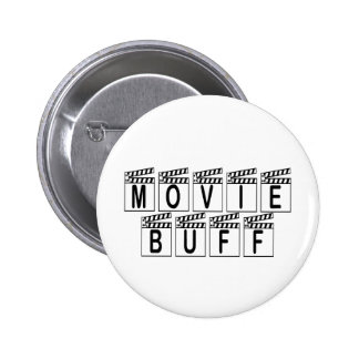 Movie Buff T-shirts and Gifts. 6 Cm Round Badge