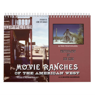 Movie Ranches of the American West Calendar