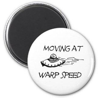 Moving At Warp Speed Magnet