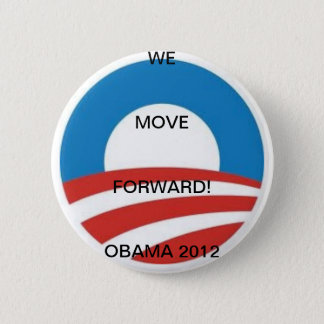 MOVING FORWARD FOR 2012 6 CM ROUND BADGE