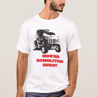 MOWER DEMOLITION DERBY T-Shirt