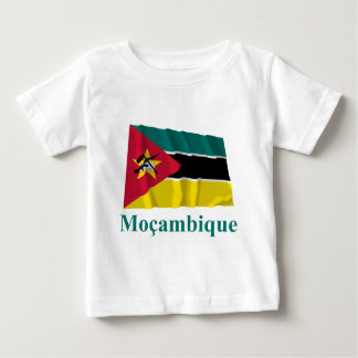 Mozambique Waving Flag with Name in Portuguese Baby T-Shirt