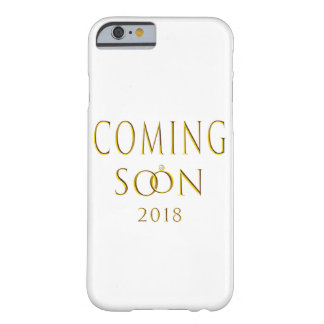Mr. and Mrs. Coming Soon 2018 Barely There iPhone 6 Case