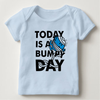 Mr. Bump | Today is a Bumpy Day Baby T-Shirt