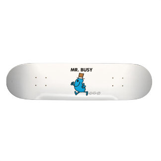 Mr. Busy Running Quickly Skateboards
