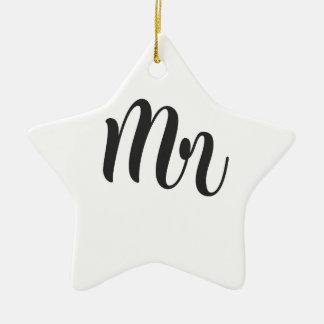 Mr Ceramic Ornament