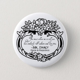 Mr Darcy Loves and Admires 6 Cm Round Badge
