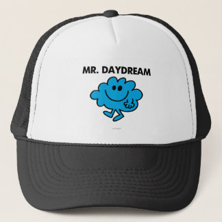 Mr. Daydream Classic Pose Trucker Hat