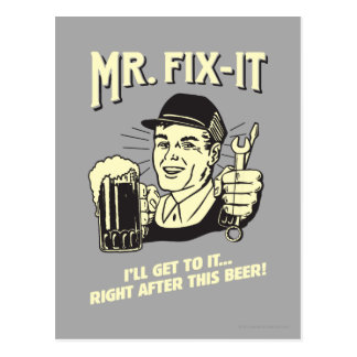 Mr. Fixit: After this Beer Postcard