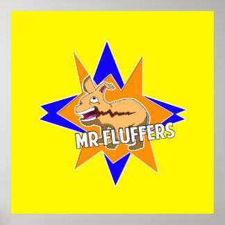 Mr. Fluffers! Poster