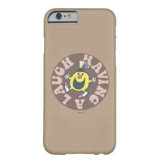 Mr. Funny Having A Laugh Barely There iPhone 6 Case