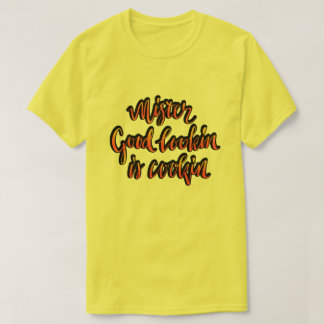 Mr Good Looking Is Cooking fun BBQ t shirt for men