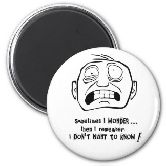 Mr Grimly I don t want to know Refrigerator Magnet