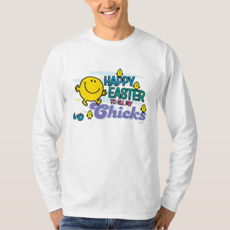 Mr. Happy | Happy Easter To All My Chicks Shirt