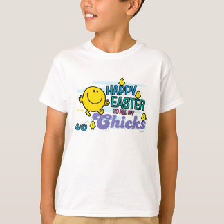 Mr. Happy | Happy Easter To All My Chicks T-Shirt