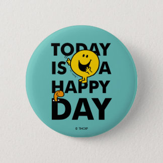Mr. Happy | Today is a Happy Day 6 Cm Round Badge