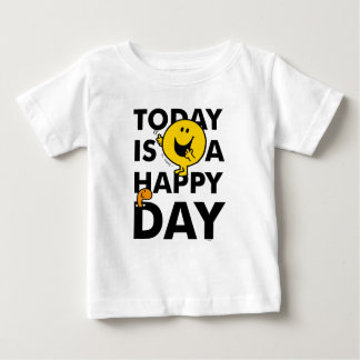Mr. Happy | Today is a Happy Day Baby T-Shirt