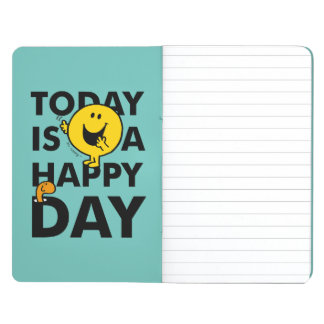 Mr. Happy   Today is a Happy Day Journals