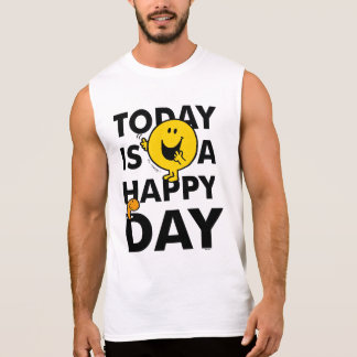 Mr. Happy | Today is a Happy Day Sleeveless Shirt