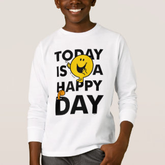 Mr. Happy | Today is a Happy Day T-Shirt