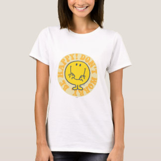 Mr. Happy's Happy Motto T-Shirt