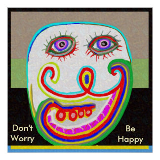 MR LAFI:   Don't Worry, Be Happy Posters