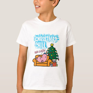 Mr. Lazy's Christmas Chill T-Shirt