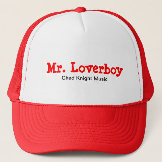 Mr. Loverboy Trucker Hat