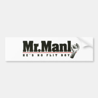 Mr. Manly bumper sticker