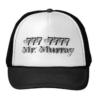 Mr. Murray, 777 7777 Mesh Hats