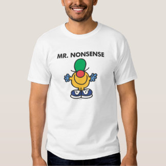 Mr. Nonsense   Funny Outfit Shirts