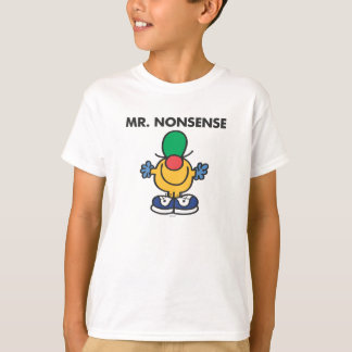 Mr. Nonsense | Funny Outfit T-Shirt