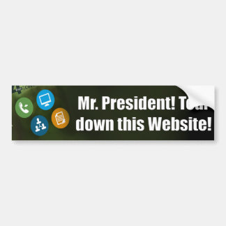Mr. President - Tear Down This Website - Obamacare Bumper Sticker