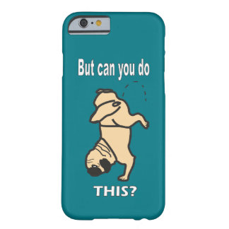 Mr Pug iPhone Case Can You do This
