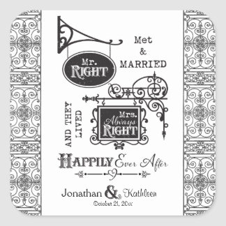 Mr. Right and Mrs. Always Right Wedding Marriage Square Sticker