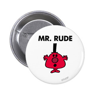 Mr. Rude | Red-Faced Anger 6 Cm Round Badge