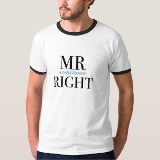 Mr Sometimes Right Men's Basic Ringer T-Shirt