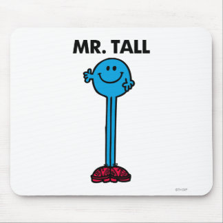 Mr. Tall | Standing Tall Mouse Pad