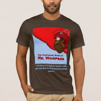 Mr. Wompers T-Shirt