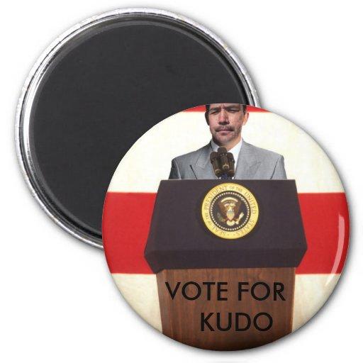 mrgreene 2, VOTE FOR    KUDO Refrigerator Magnets