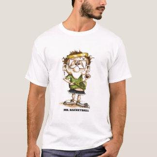 mrracketball T-Shirt