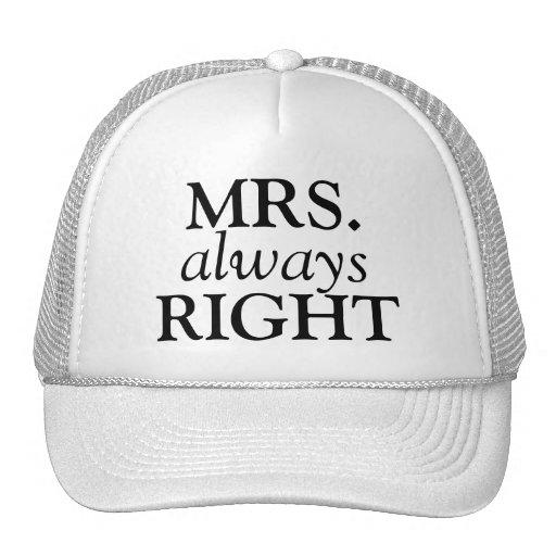 MRS. always RIGHT CAP Trucker Hat