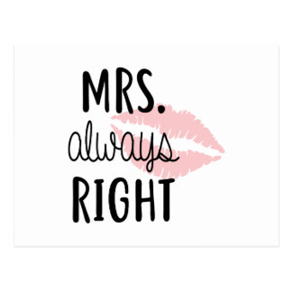 Mrs Always RIght Postcard