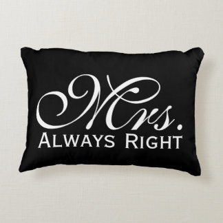 Mrs Always Right Scroll Text In Black And White Decorative Cushion