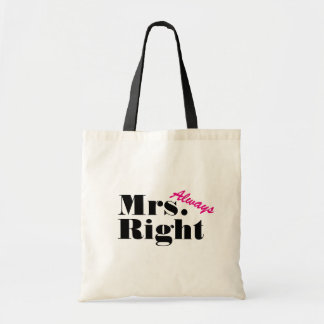Mrs always right tote bag for women